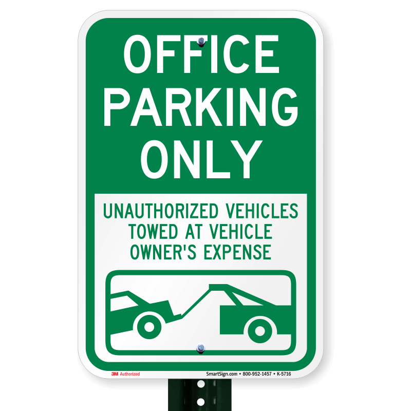 Office Parking Sign K 5716 Pl